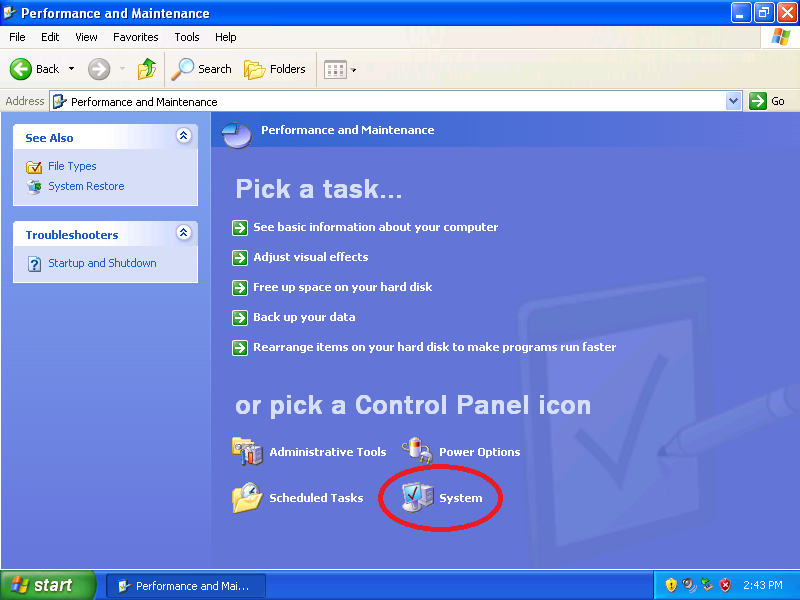 Click: System (if Control Panel is set to Category View)