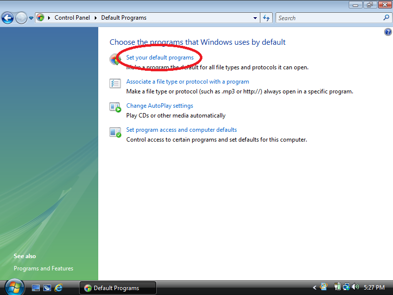 Click: Set your default programs (if Control Panel is set to Classic View)